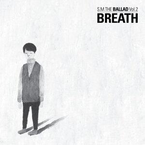 S.M. THE BALLAD - S.M. THE BALLAD Vol.2 [Breath]