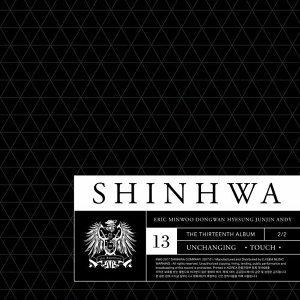 神話 (SHINHWA) - 13TH UNCHANGING - TOUCH