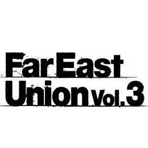 FAR EAST UNION Vol. 3 暖身歌單!