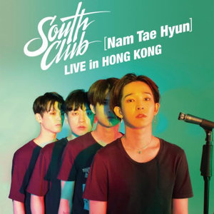 South Club (Nam Tae Hyun) 演唱會預習歌單