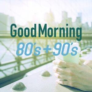 GoodMorning 80's+90's