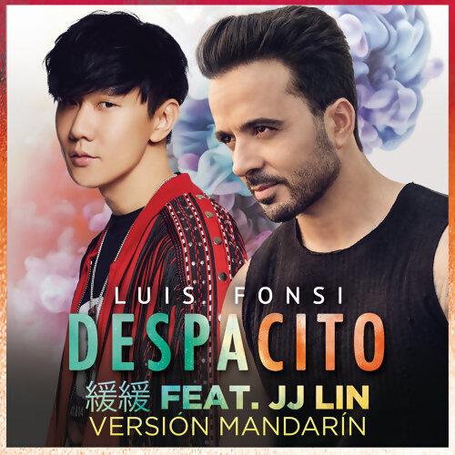 Luis Fonsi, JJ Lin - Despacito 緩緩 - Mandarin Version