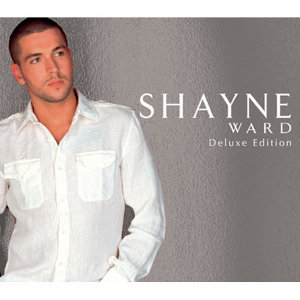 Shayne Ward - Shayne Ward(首張冠軍專輯(亞洲濃情))