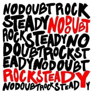 No Doubt (不要懷疑合唱團) - Rock Steady - UK Version (Ltd.)