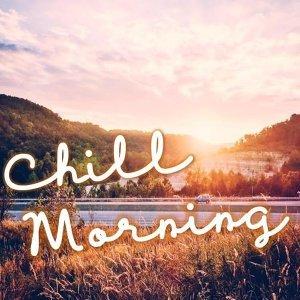 Chill Morning ☀️