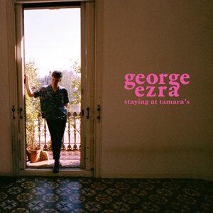 George Ezra (喬治艾茲拉) - Staying at Tamara's