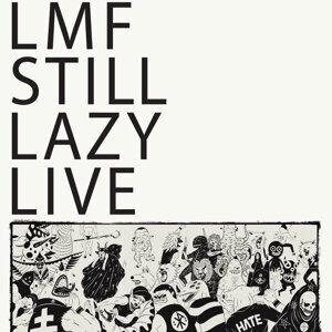 LMF「STILL LAZY LIVE」 音樂會