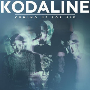 Kodaline - Coming Up for Air (Deluxe Album)