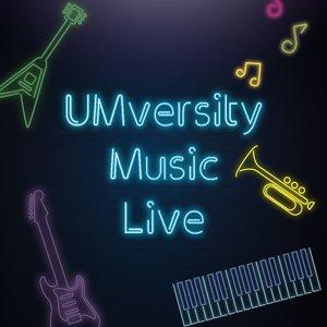 UMversity Music Live 歌單
