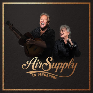 Air Supply in Singapore 2018