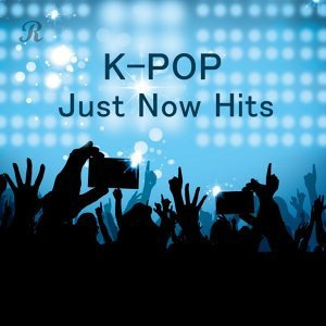 K-POP Just Now Hits