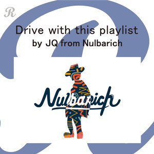 Drive with this playlist selected by JQ from Nulbarich