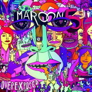 Maroon 5 (魔力紅) - Overexposed