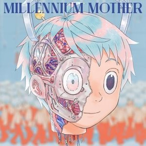 Mili - Millennium Mother (Millennium Mother)