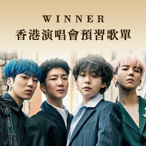 WINNER香港演唱會預習歌單