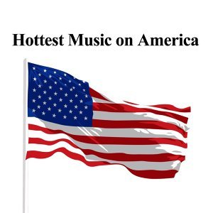 Hottest Music on America