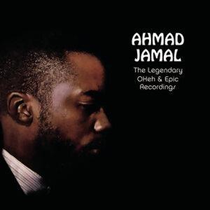 Ahmad Jamal - The Legendary Okeh & Epic Recordings