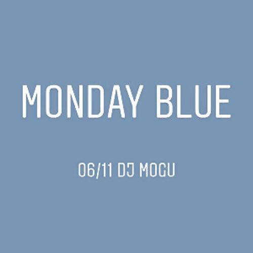 No More Monday Blue.