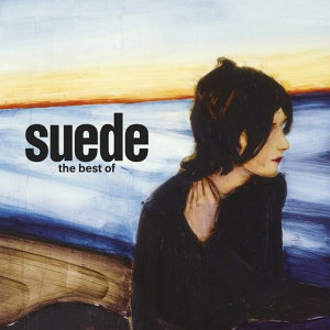 Suede - The Best of Suede