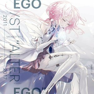 EGOIST - Greatest Hits 2011-2017 Alter Ego