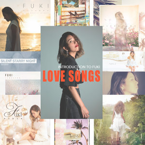 FUKI LOVE SONGS【入門編】