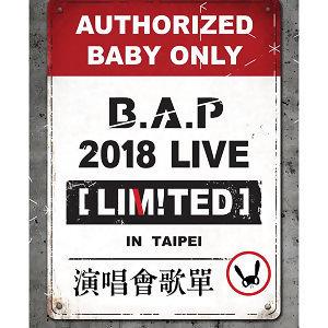 B.A.P 2018 LIVE [LIM!TED] IN TAIPEI演唱會歌單