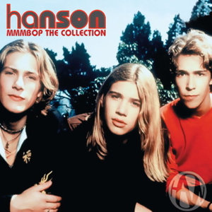 Hanson(韓氏兄弟合唱團) - MmmBop : The Collection