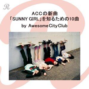 ACCの新曲「SUNNY GIRL」を知るための10曲