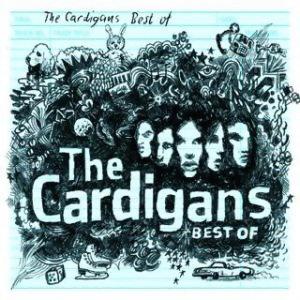 The Cardigans (羊毛衫合唱團) - 熱門歌曲