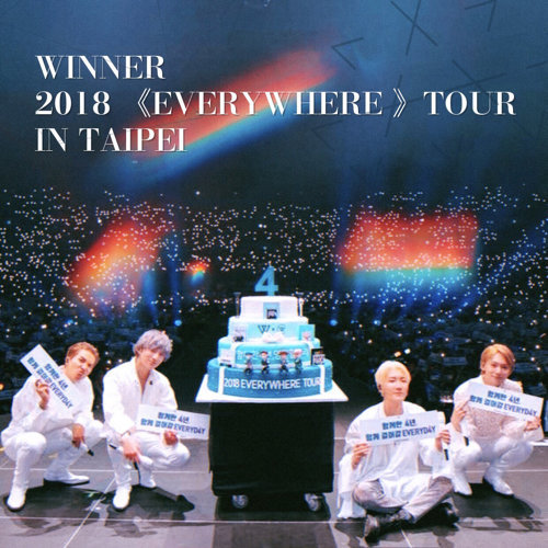 WINNER 2018 《EVERYWHERE 》TOUR IN TAIPEI 演唱會預習歌單