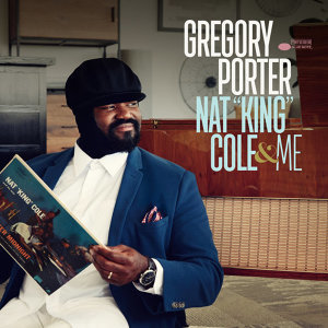 """Gregory Porter - Nat """"King"""" Cole & Me - Deluxe"""
