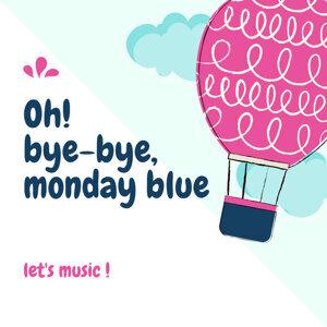 甩開Monday Blue