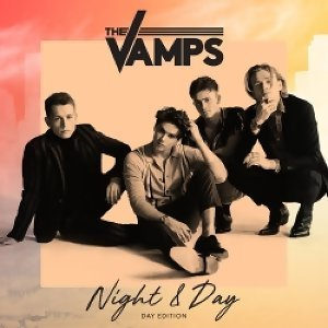 The Vamps - Night & Day - Day Edition