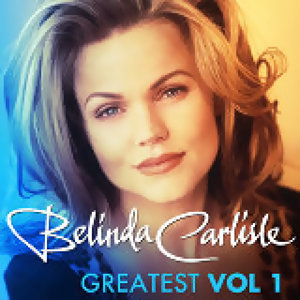 Belinda Carlisle (貝琳達卡萊兒) - Greatest Vol.1 - Belinda Carlisle