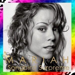 Songbird Supreme/Mariah Carey