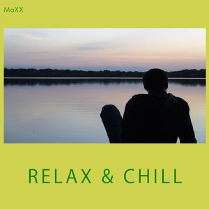 Relax & Chill