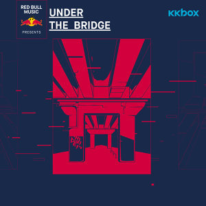 2018「Under The Bridge」暖身歌單
