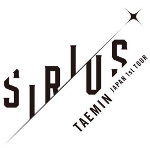 TAEMIN Japan 1st TOUR ~SIRIUS~