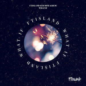 FTISLAND正確版演唱會歌單