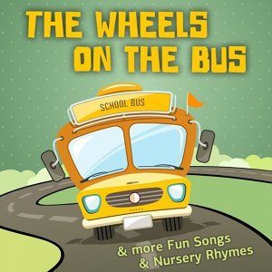 Nursery Rhymes and Kids Songs - The Wheels on the Bus