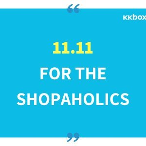 11.11 for the Shopaholics