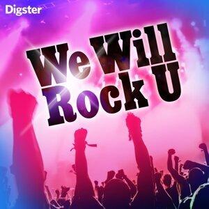 We Will Rock U!