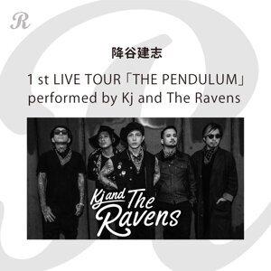 降谷建志1st LIVE TOUR 「THE PENDULUM」performed by Kj and The Ravens