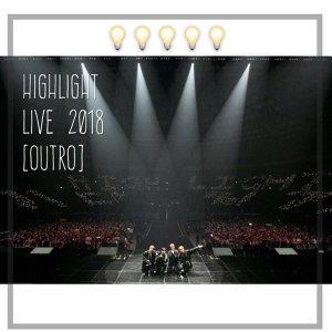 HIGHLIGHT LIVE 2018 [OUTRO] 首爾場演唱會歌單