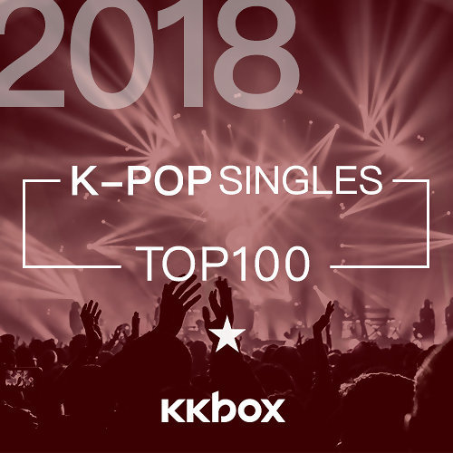 2018 KKBOX Top 100 K-Pop Singles