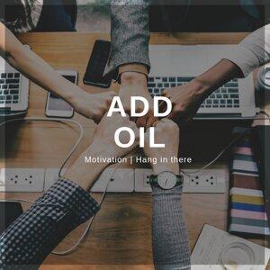 Add Oil 💪🏼