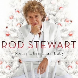 Rod Stewart (洛史都華) - Merry Christmas, Baby - Deluxe Edition