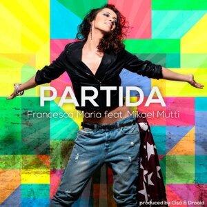 因為你聽過 Partida