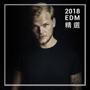 2018 電音舞曲百首回顧