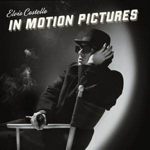 Elvis Costello & The Attractions - In Motion Pictures